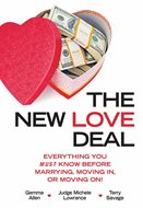 """The New Love Deal: Everything You Must Know Before Marrying, Moving In, or Moving On!""Authors: Gemma B. Allen of Ladden & Allen Chtd., JAMS mediator Michele Francene Lowrance and Terry SavageSynopsis: A family law attorney, a retired family law judge and a financial adviser guide readers through the process of talking about money within intimate relationships.Self-published: May 18More information:thenewlovedeal.com""Mutual Legal Assistance Treaties and Letters Rogatory: A Guide for Judges"" (not pictured)Author: T. Markus Funk of Perkins, Coie LLPSynopsis: Guidance for judges on how to obtain evidence from abroad.Published: April 28 by the Federal Judicial Center